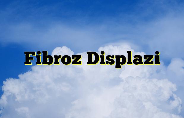Fibroz Displazi